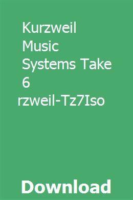 Kurzweil Music Systems Take 6 Kurzweil-Tz7Iso download online full