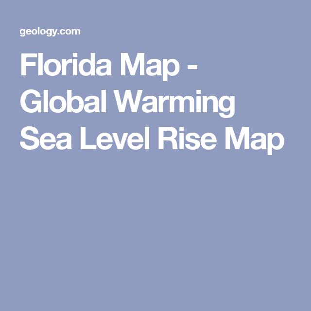 Florida Sea Level Rise Map.Florida Map Global Warming Sea Level Rise Map Science Nature