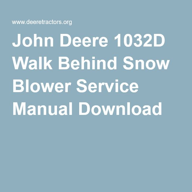 John Deere 1032d Walk Behind Snow Blower Service Manual Download Egardeningtools: Wire Diagram John Deere 1032 At Hrqsolutions.co
