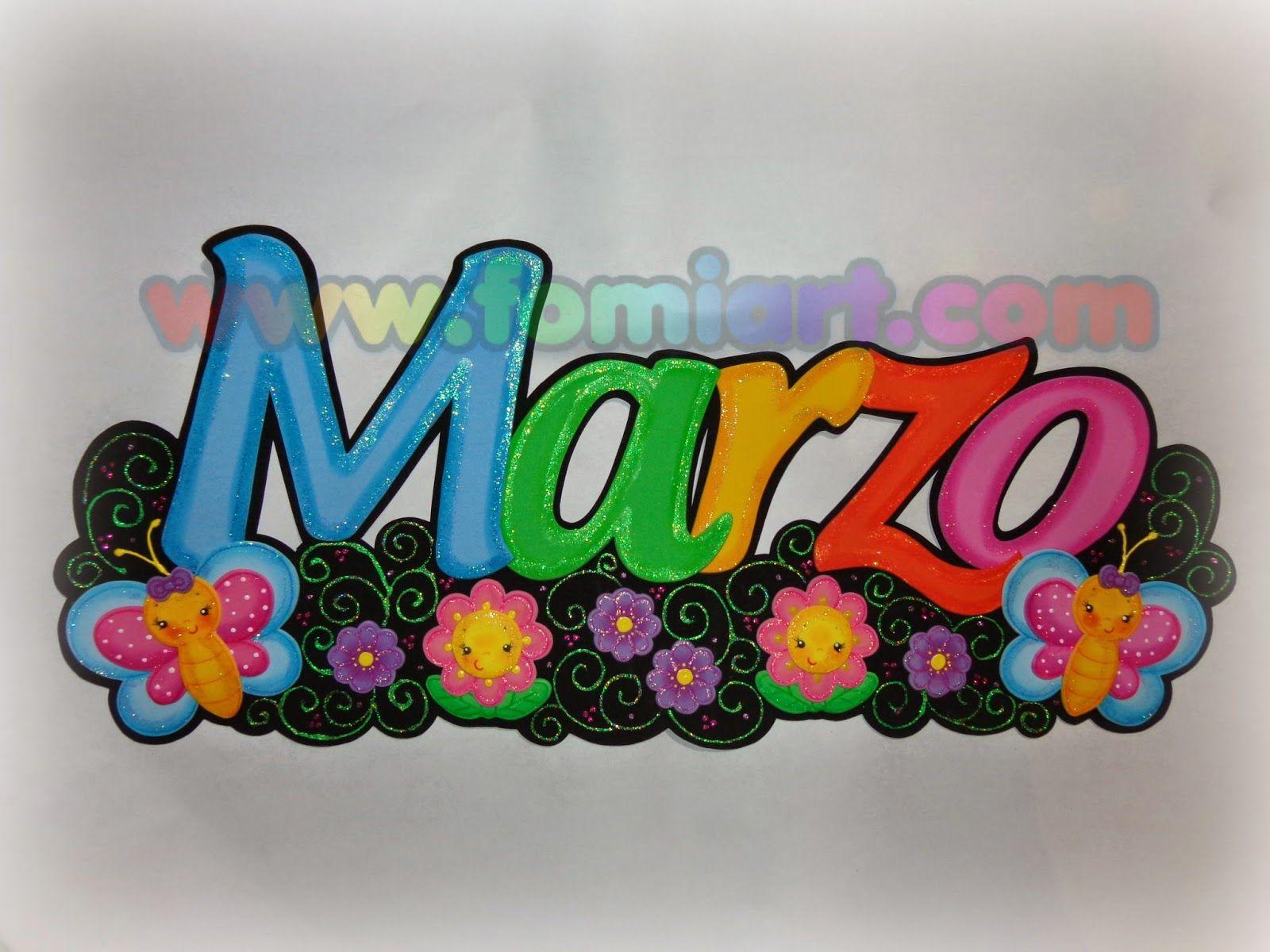 letrero de marzo en foami | Primavera | Pinterest | Letreros, Fomi y ...