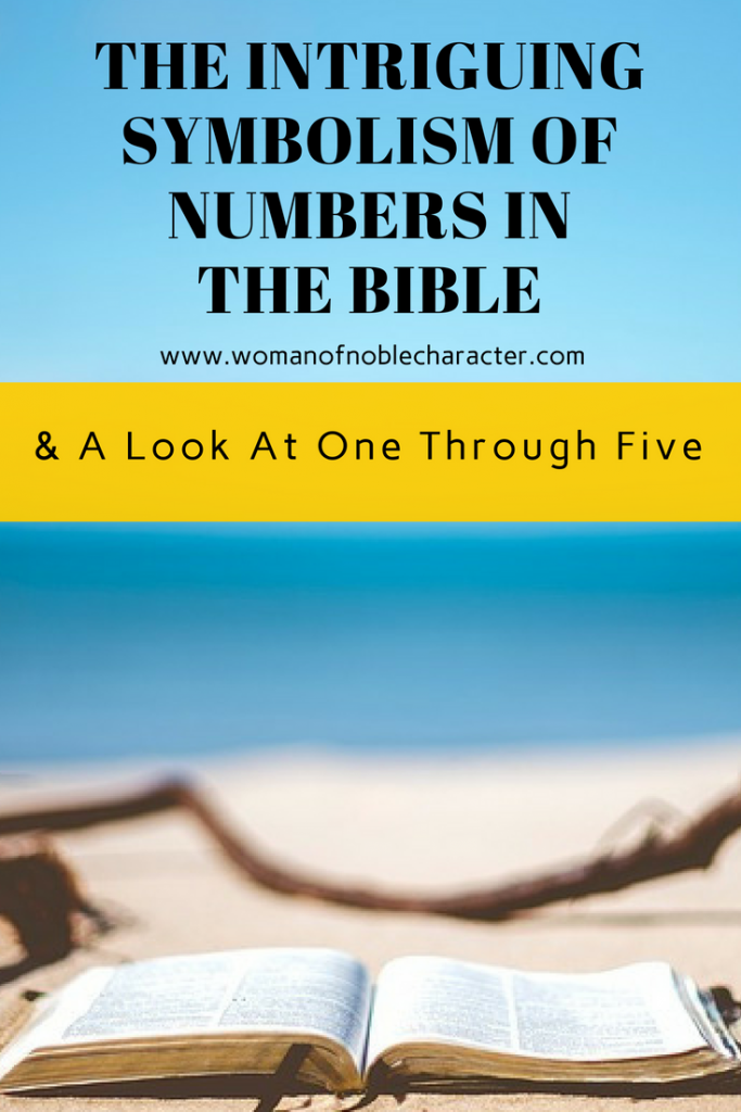 The Symbolism Of Numbers In The Bible A Look At Number 1 5 The
