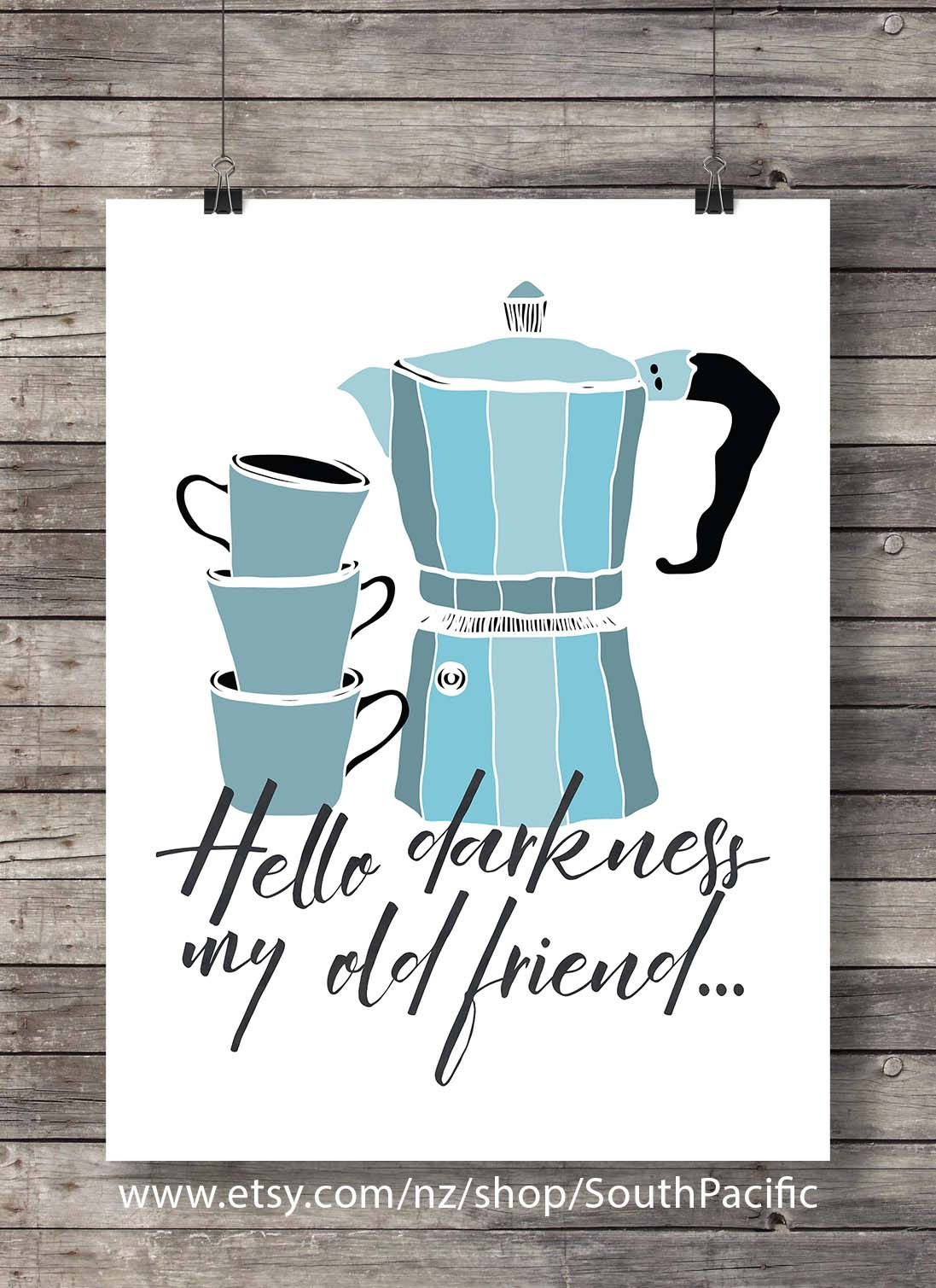 Printable art hello darkness coffee kitchen art print kitchen decor print stovetop espresso coffee printable kitchen wall art