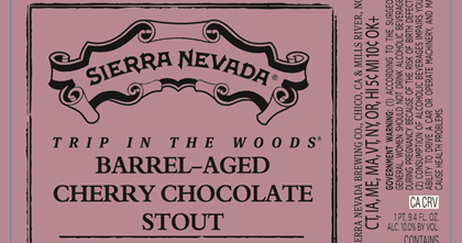 Here's your very first look at yet another great Trip In The Woods series beer from Sierra Nevada . This is Barrel-Aged Cherry Chocolat...