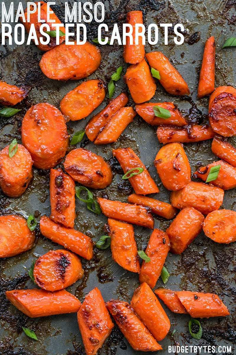 Maple Miso Roasted Carrots These Maple Miso Roasted Carrots are sweet, savory, and rich, and make a great side dish to any Asian inspired meal.