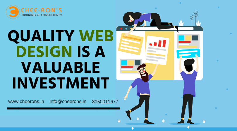 Quality Webdesign Is A Valuable Investment Nncall Us Today For The Best Web Designing Course In Bangalorenan Web Design Course Quality Web Design Web Design