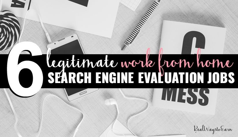 Work From Home Search Engine Evaluation & Companies That