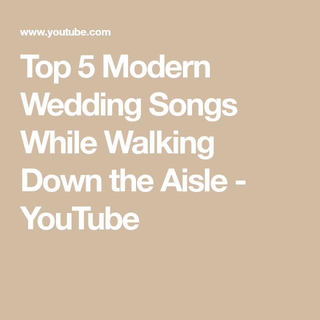 Top 5 Modern Wedding Songs While Walking Down The Aisle