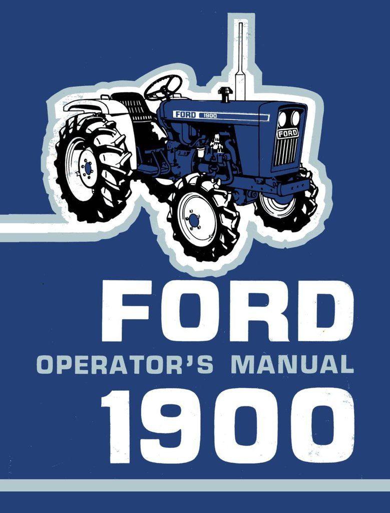 Ford 1900 Tractor Operator S Manual Tractors Ford Tractors Ford