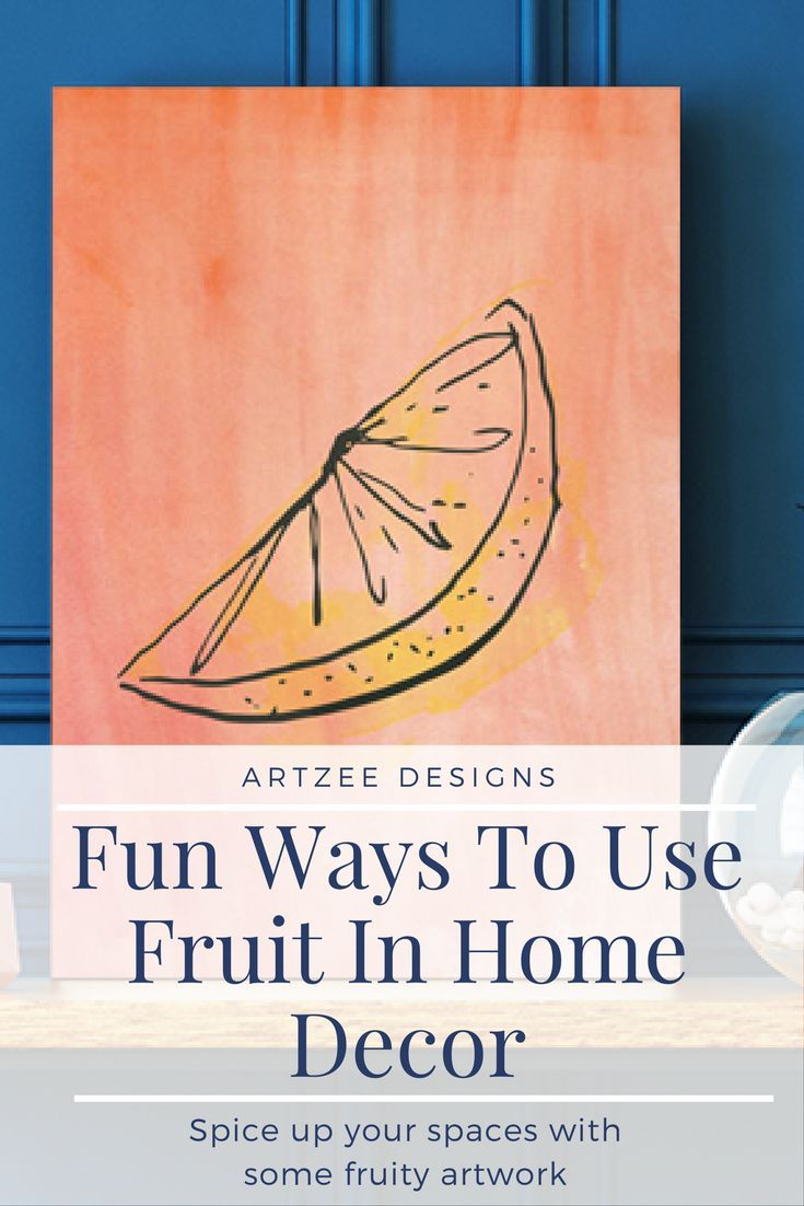 Fun ways to use fruit in home decor fruit inspired interior design fruit canvas art ideas office artwork inspiration kitchen artwork ideas