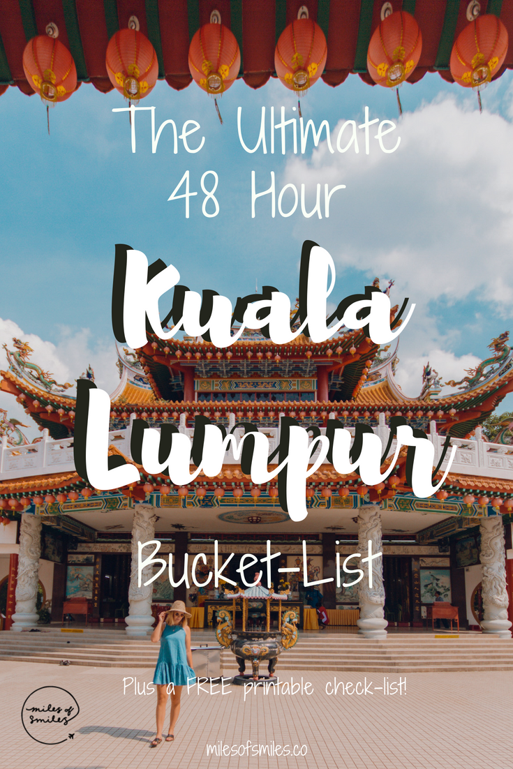 The Ultimate List of Things to do in Kuala Lumpur Miles