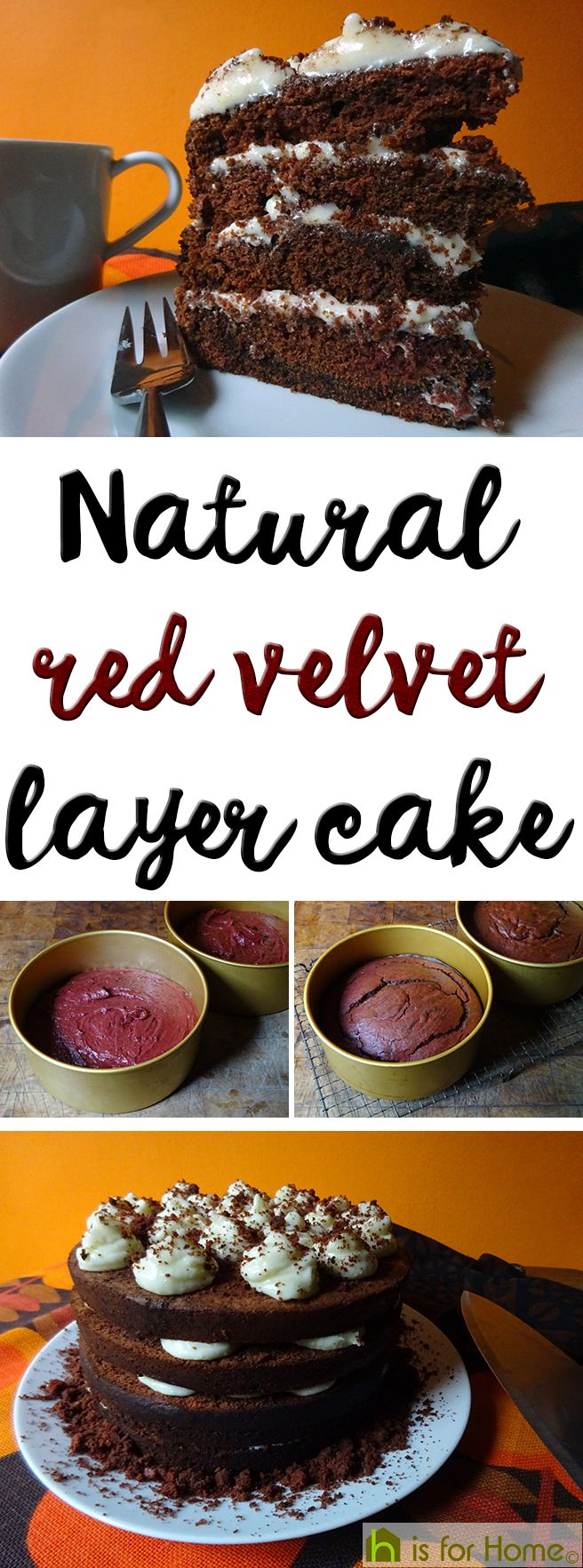 Natural red velvet layer cake | H is for Home  #recipe #fdbloggers #RedVelvet #cake