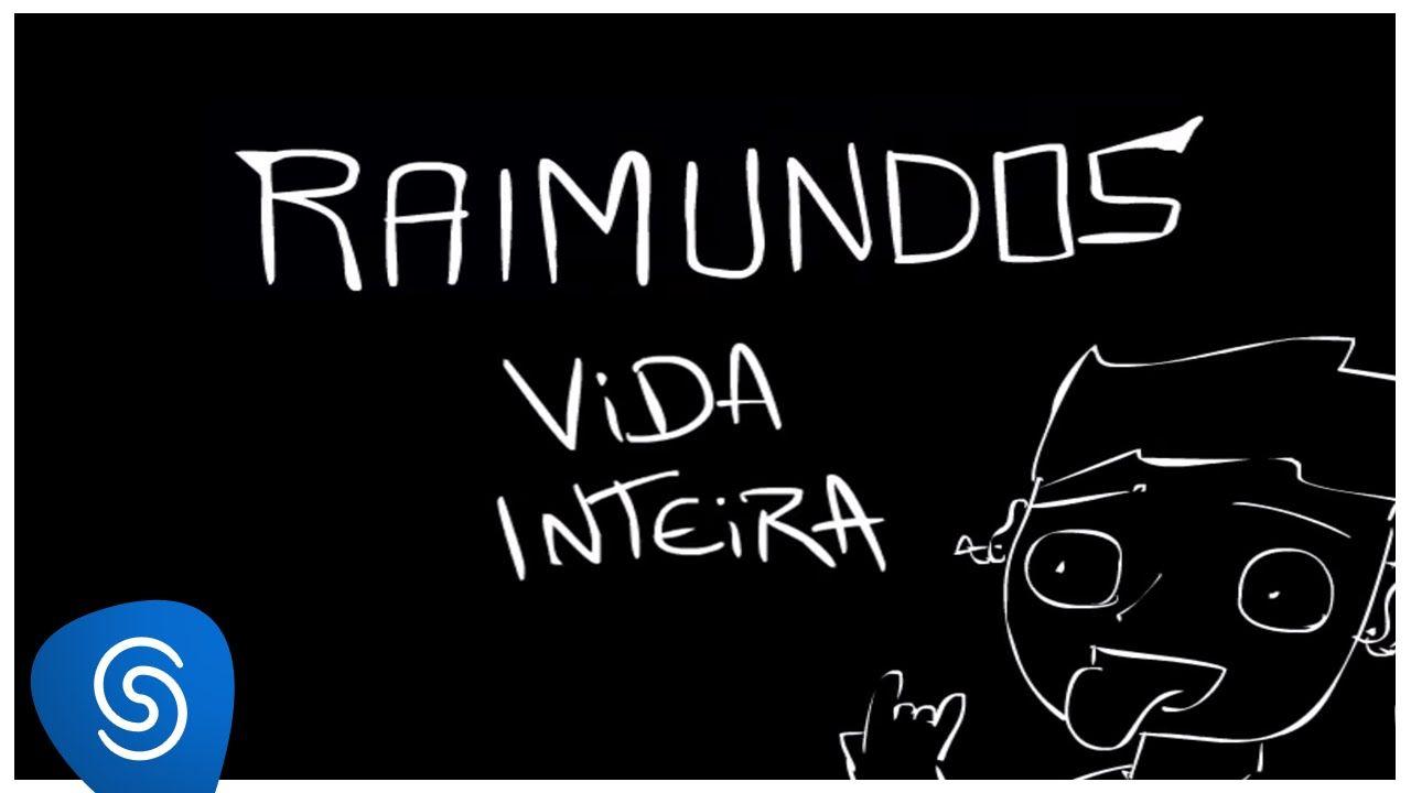 Raimundos - Vida Inteira (Abertura Oficial Malhação 2015 - Seu Lugar No ...