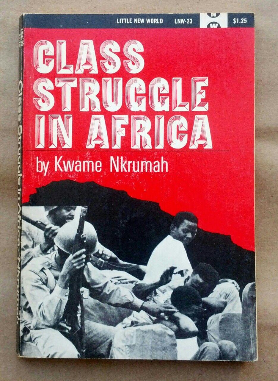 Class Struggle In Africa', Kwame Nkrumah, International