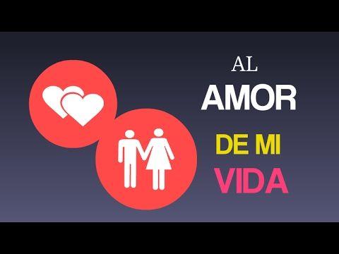 Vídeo para dedicar al AMOR de mi VIDA - Frases para mujeres