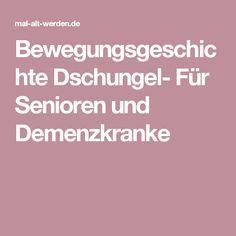 Bewegungsgeschichte Dschungel- Fr Senioren und ...