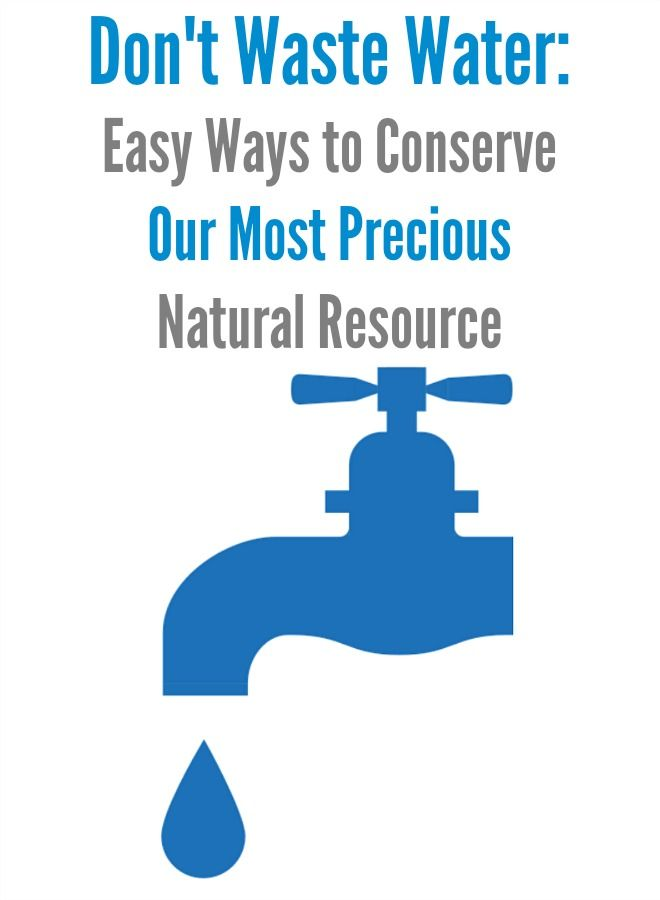 don t waste water easy ways to conserve our most precious natural  don t waste water easy ways to conserve our most precious natural resource
