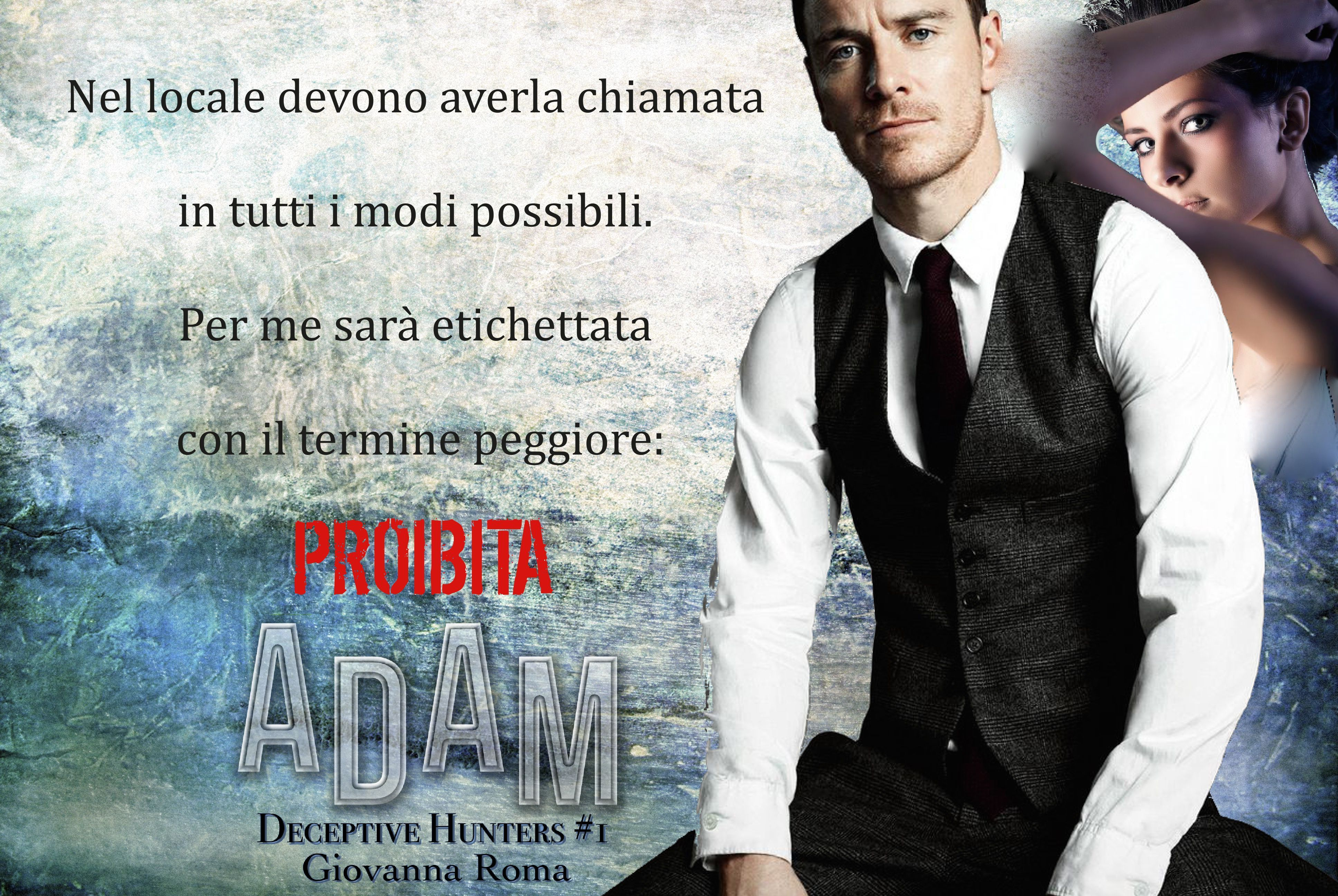 """""""Nel locale devono averla chiamata in tutti i modi possibili. Per me sarà etichettata con il termine peggiore: proibita."""" © #DeceptiveHuntersSeries #Adam - Giovanna Roma #teaser #Dark"""