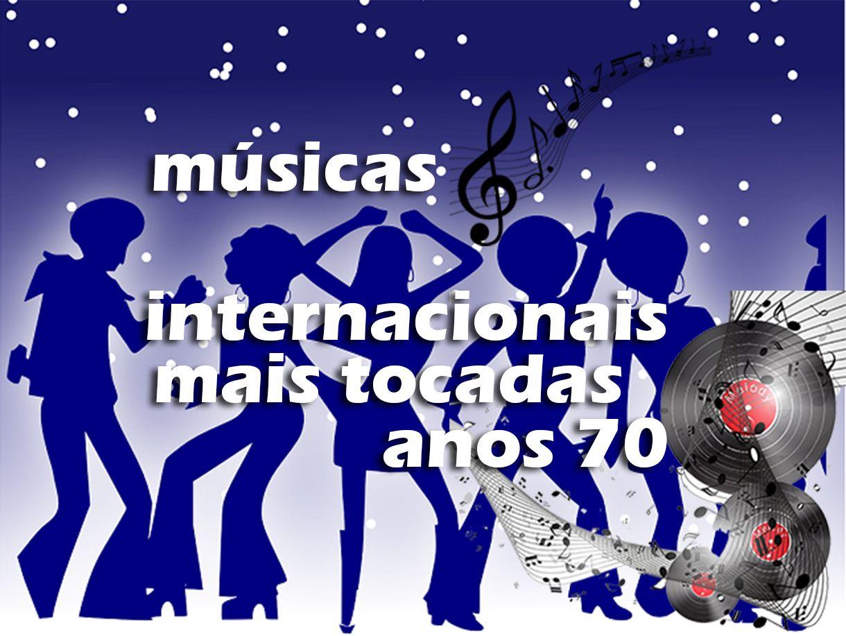 Top 50 Musicas Internacionais Mais Tocadas Nos Anos 70 Musicas