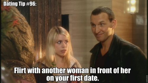 Dating Tip #96: Flirt with another woman in front of her on your first date.