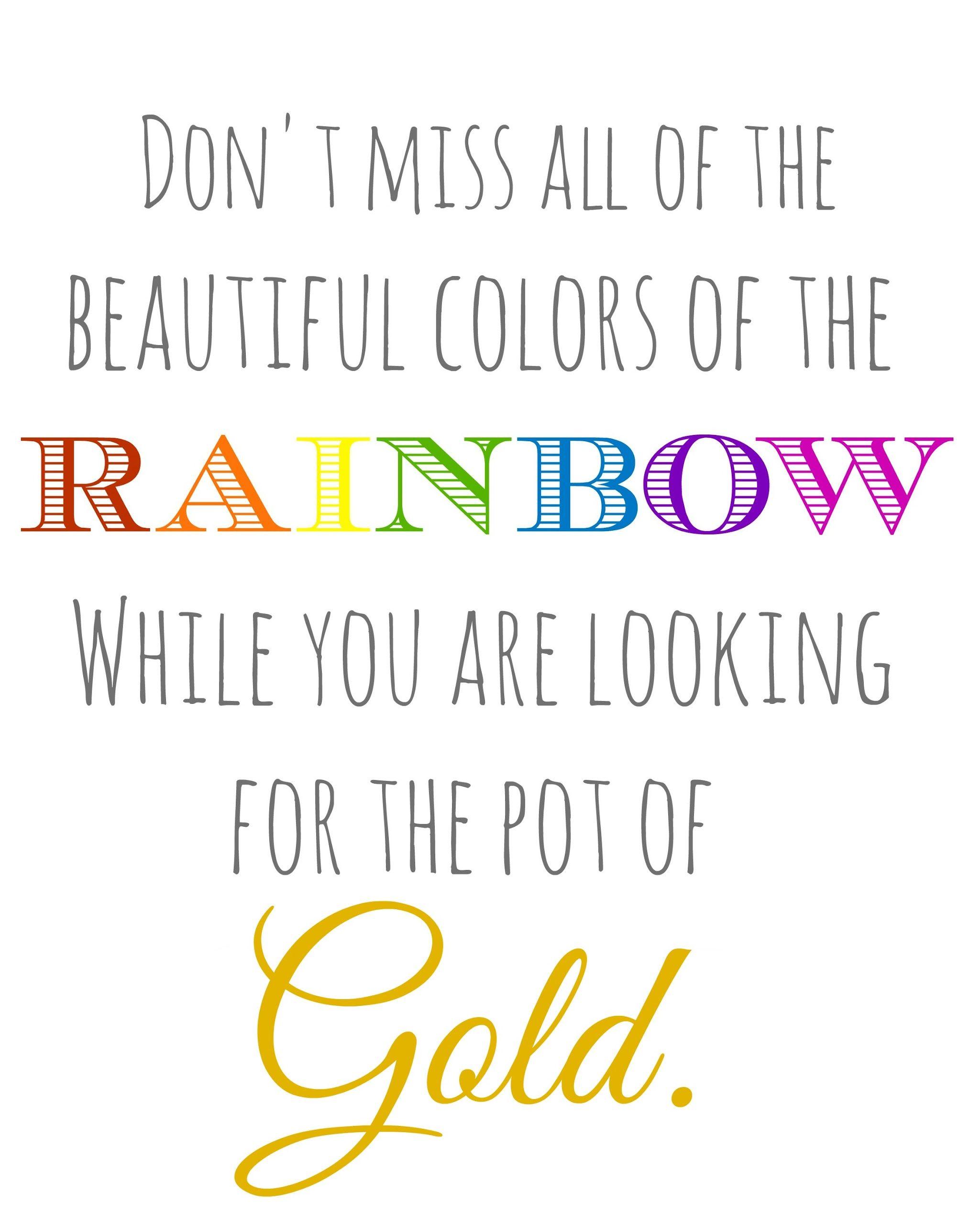 Heartfelt Printable Rainbow Quote Inspirational Quotes Quotes