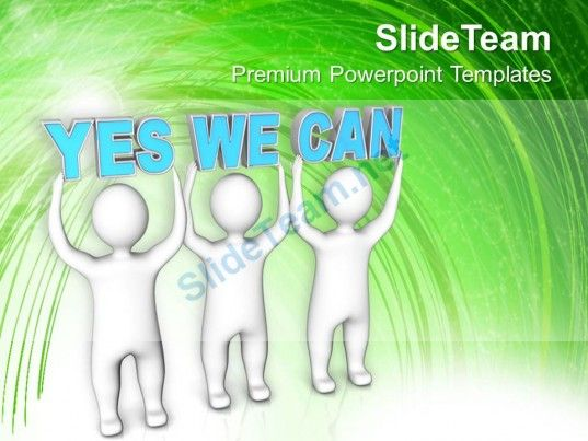 Three men join forces to lift the words yes we can powerpoint three men join forces to lift the words yes we can powerpoint templates ppt themes and toneelgroepblik Choice Image