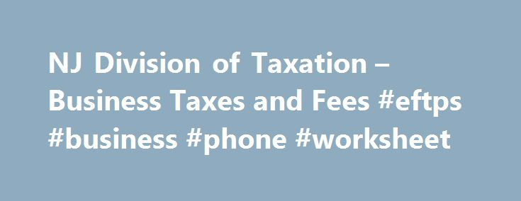 Nj Division Of Taxation Business Ta And Fees Eftps Phone