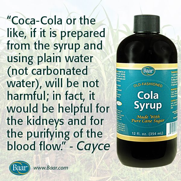 """Coca-Cola or the like, if it is prepared from the syrup and using plain water (not carbonated water), will be not harmful; in fact, it would be helpful for the kidneys and for the purifying of the blood flow."" – Edgar Cayce"