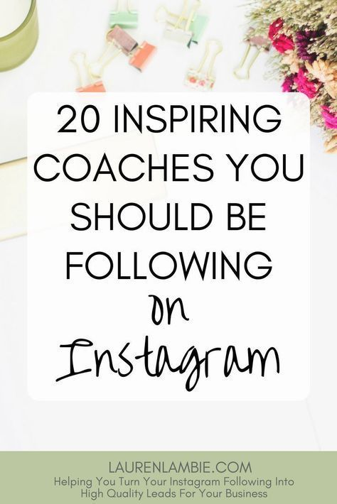20 Inspiring Coaches You Should Be Following On Instagram - LaurenLambie.com