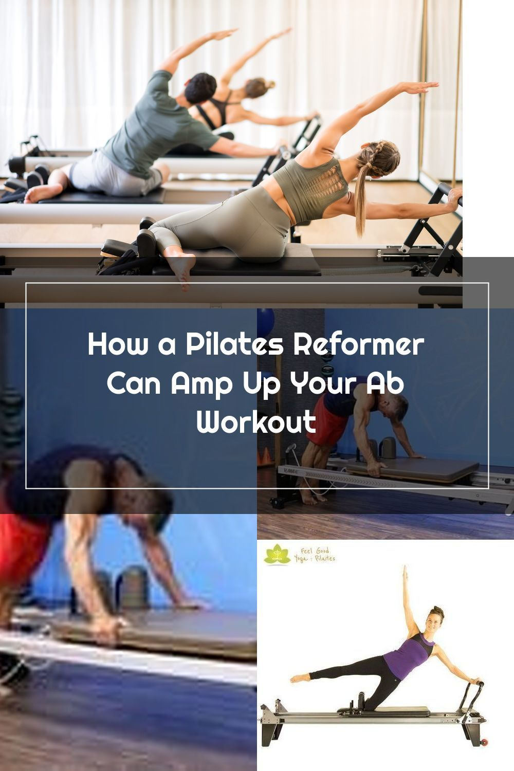 How A Pilates Reformer Can Amp Up Your Ab Workout In 2020 Pilates Reformer Abs Workout Pilates Reformer Exercises