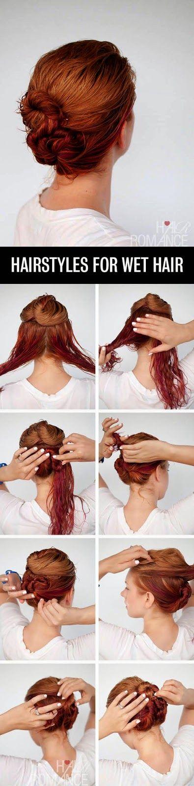 Hair Style For Wet Hair Hair Styles Hair Romance Hair Tutorials Easy