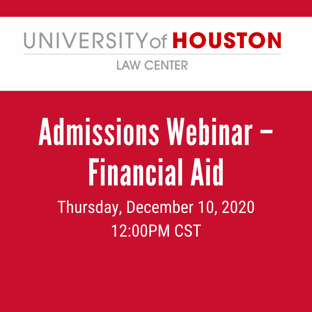 Working On Your Law School Admissions Application Please Join Us This Week For A Short 15 30 Minute Webi Financial Aid School Admissions University Of Houston