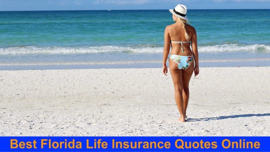 Florida Life Insurance Quotes In Less Than A Minute