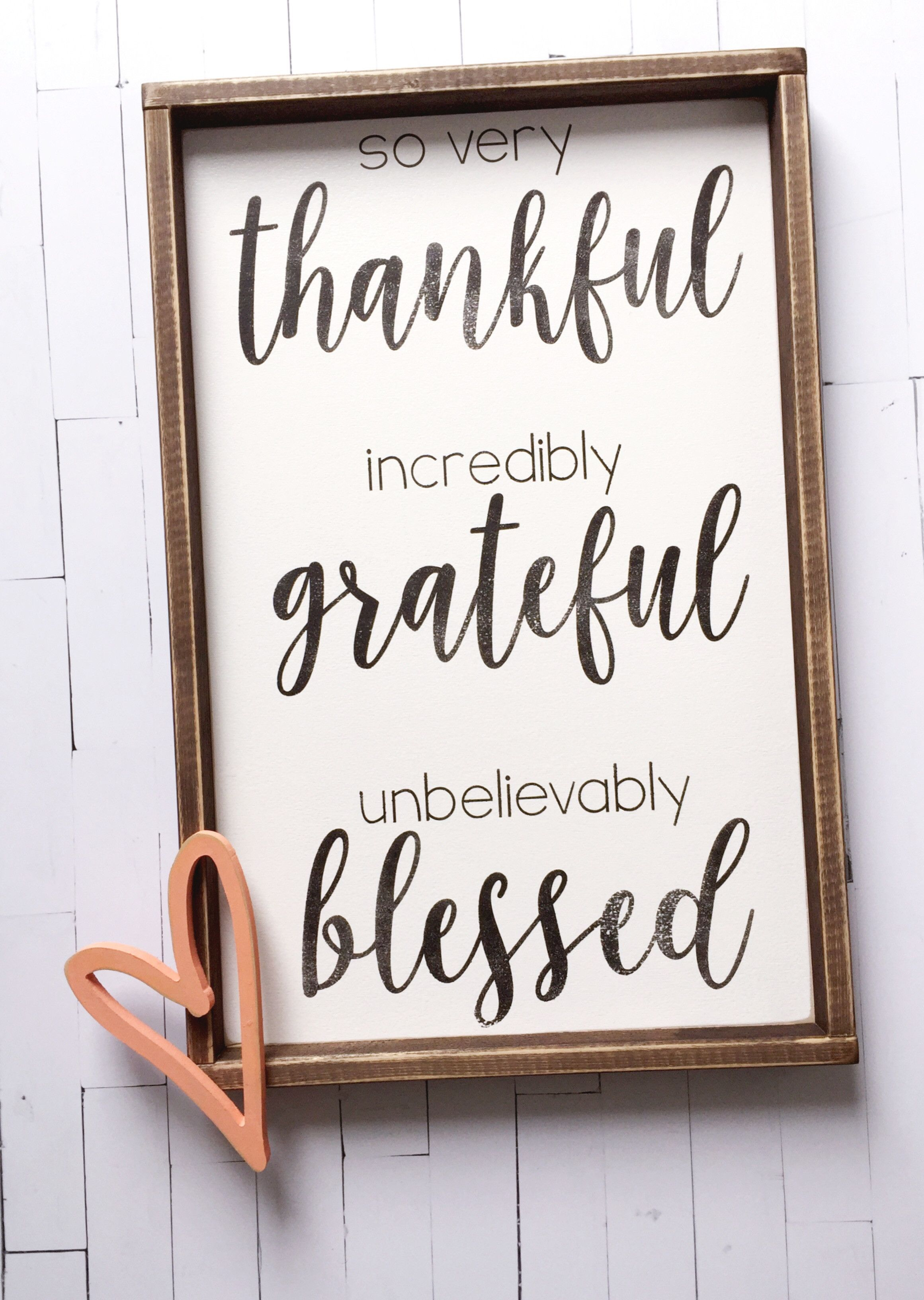 Thankful Grateful Blessed quotes Diy home decor