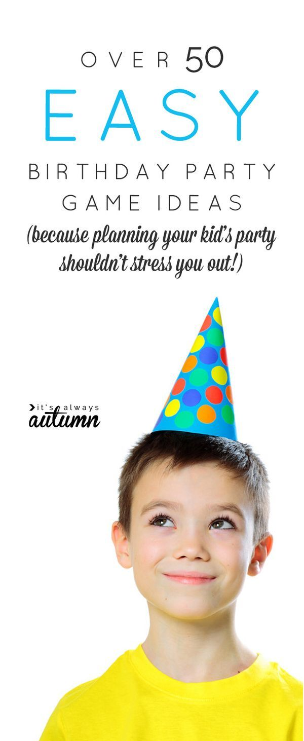 50 easy birthday party games for kids no stress party planning