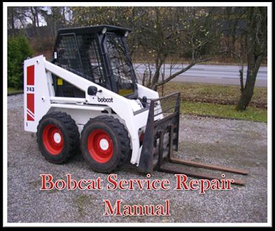 bobcat workshop service repair manual: bobcat 743 skid steer loader parts  manual