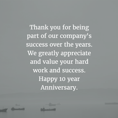 10 year work anniversary message