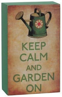 Keep Calm And Garden On Great Advice For All Of Us Provenwinners Gardensigns Small Wood Box Box Signs Painted Pavers