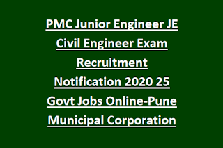 Pmc Junior Engineer Je Civil Engineer Exam Recruitment Notification 2020 25 Govt Jobs Online Pune Municipal Corporation In 2020 Online Jobs Civil Jobs Municipal Corporation
