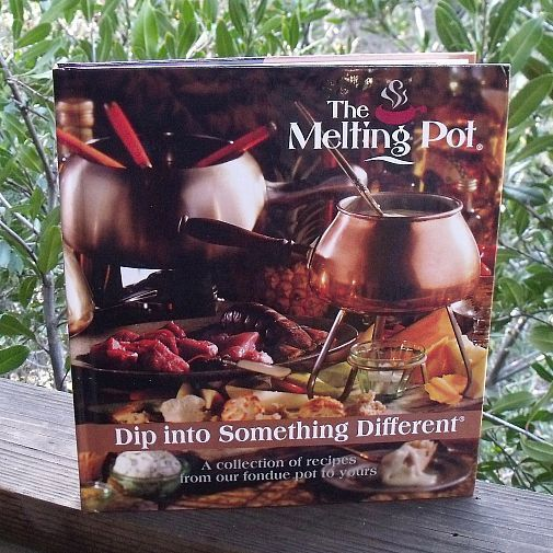 The Melting Pot Fondue Cookbook #meltingpotrecipes The Melting Pot Fondue Cookbook #themeltingpot The Melting Pot Fondue Cookbook #meltingpotrecipes The Melting Pot Fondue Cookbook #themeltingpot