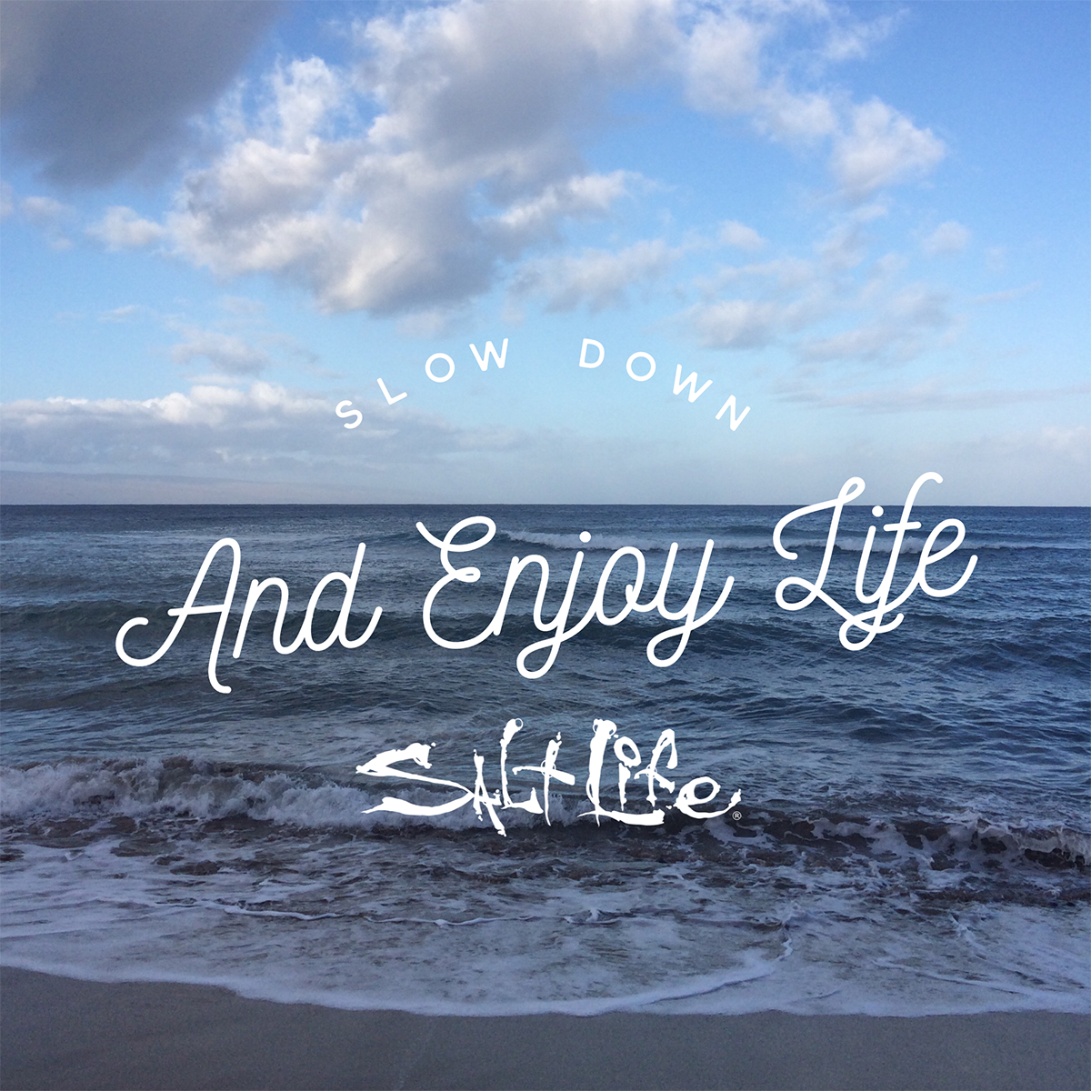 Enjoy Life Quotes: Slow Down And Enjoy Life! #LifeTheSaltLife