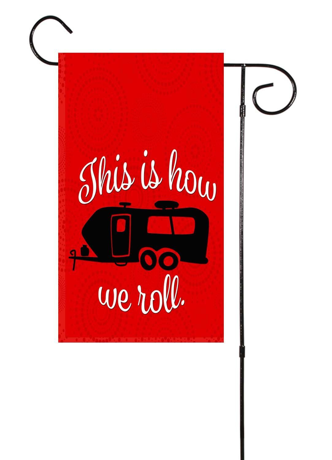 This is how we roll rv camper motorhome garden flag rv