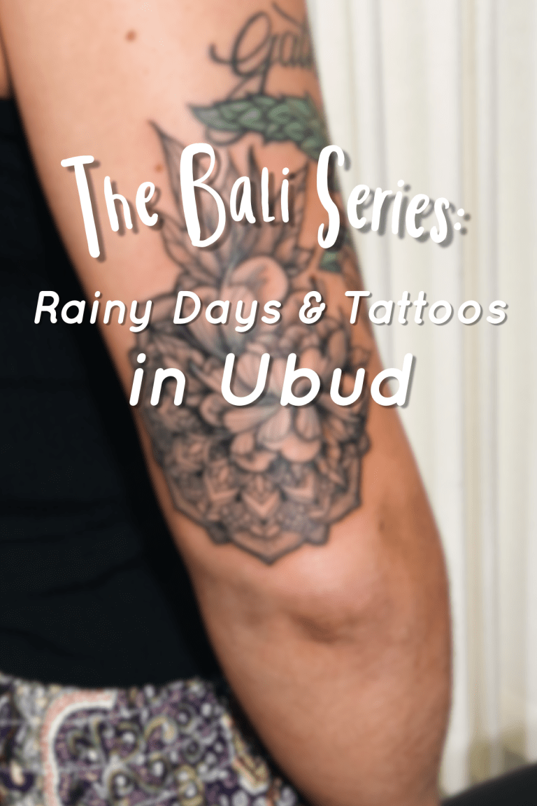 The Bali Series Rainy Days & Tattoos in Ubud Ubud, Bali