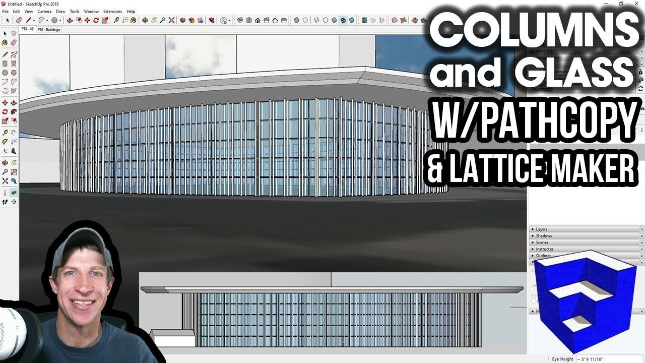 Easy Columns And Glass In Sketchup With Pathcopy And Lattice Maker