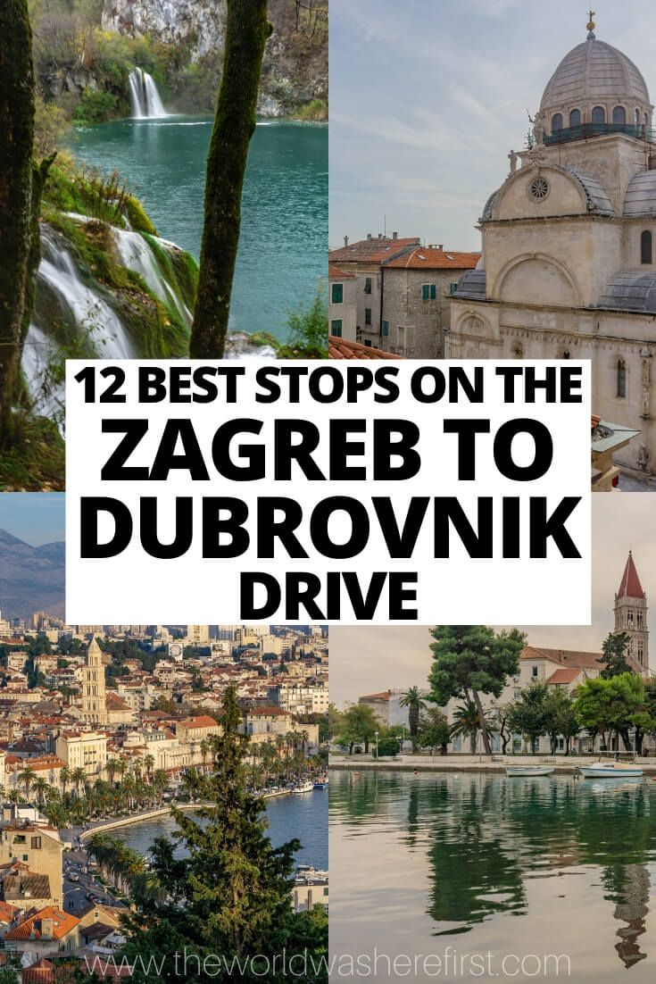 12 Best Stops On The Zagreb To Split To Dubrovnik Drive Cool Places To Visit Zagreb Dubrovnik