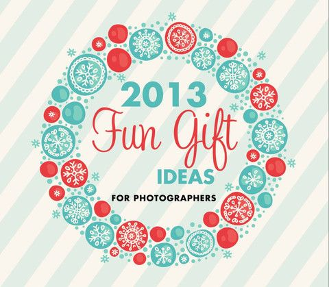 The Ultimate Gift Guide for Photographers - Don't miss out!