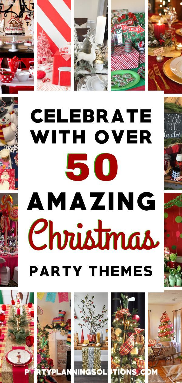 Celebrate with Over 50 Amazing Christmas Party Themes