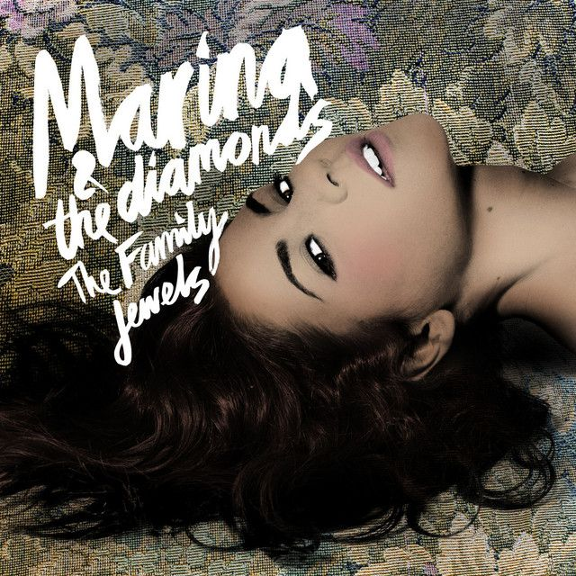 The Family Jewels (Deluxe) by MARINA on Spotify in 2020