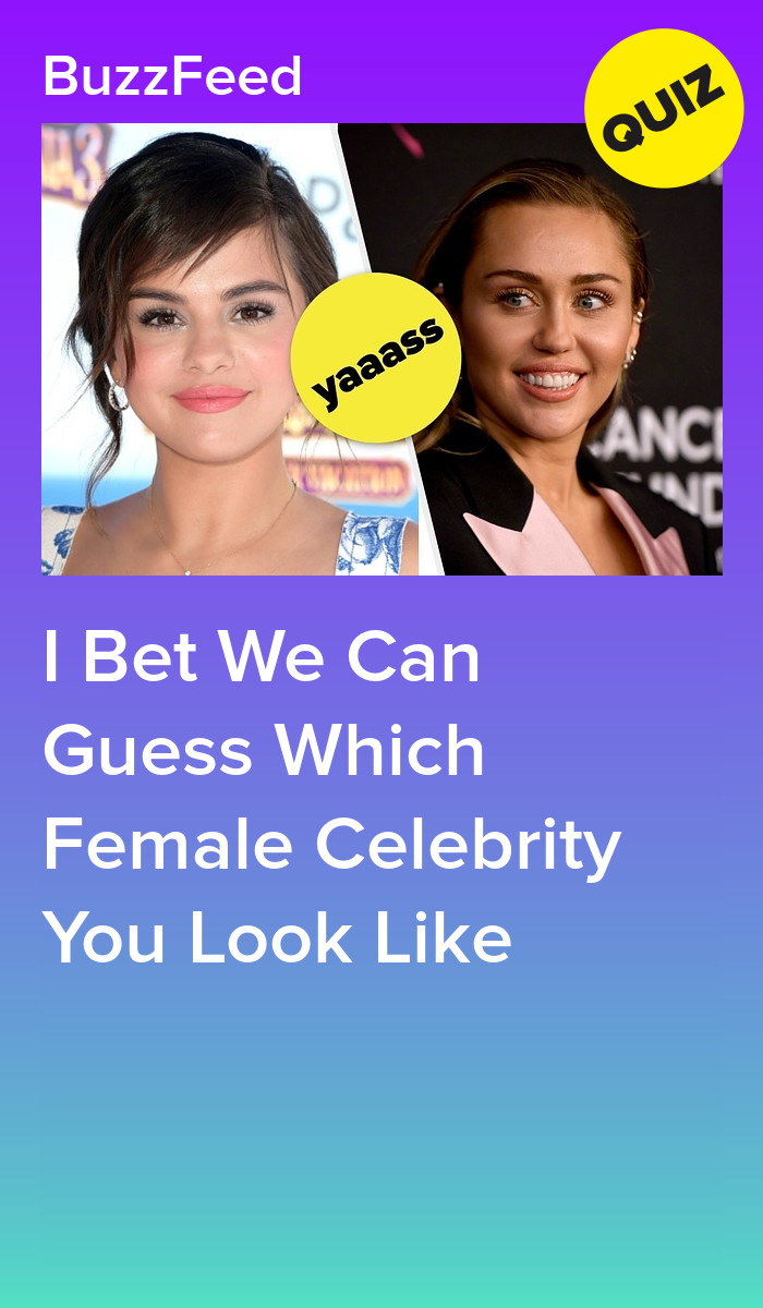 Which Female Celebrity Do You Look Like Nel 2020