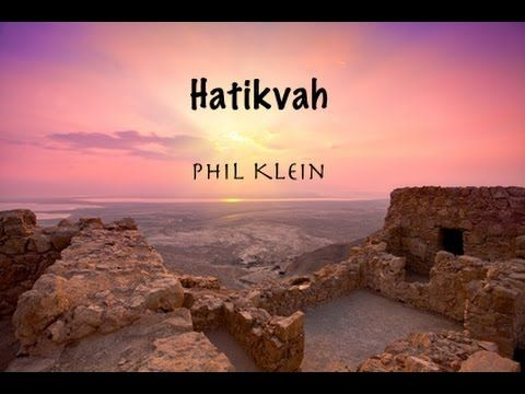 Hatikvah, The Hope, the Israeli National Anthem….