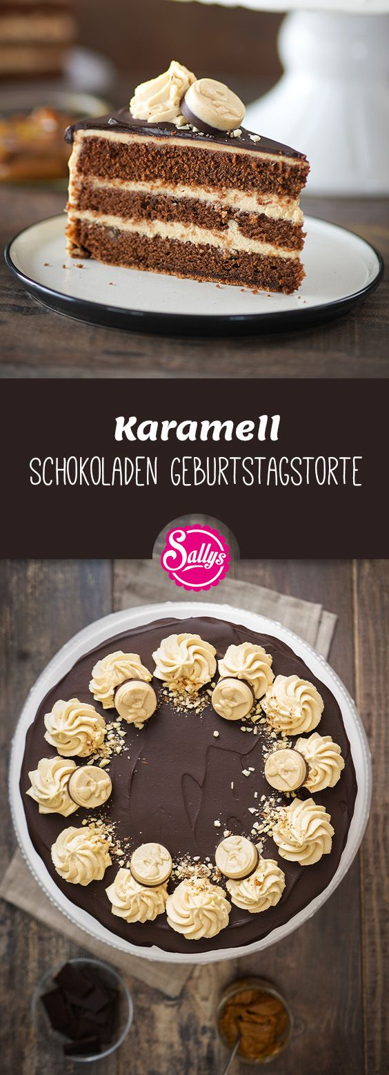 Karamell Schokoladen Geburtstagstorte / Chocolate Caramel Drip Cake